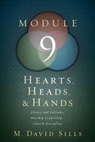 Hearts, Heads, and Hands Module 9