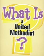 What is a United Methodist?