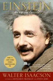 Einstein: His Life and Universe  -     By: Walter Isaacson