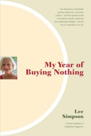 My Year of Buying Nothing  -     By: Lee Simpson