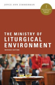 The Ministry of Liturgical Environment, Revised Edition