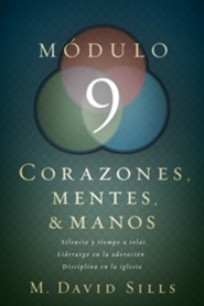 Corazones, Mentes & Manos: Módulo 9  (Hearts, Heads, and Hands: Module 9)