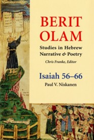 Berit Olam: Isaiah 56-66   -     By: Paul V. Niskanen
