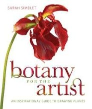 Botany for the Artist: An Inspirational Guide to Drawing Plants  -     By: Sarah Simblet