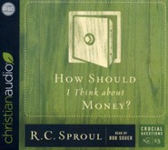 How Should I Think about Money? - unabridged audio book on CD  -     Narrated By: Bob Souer     By: R.C. Sproul