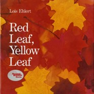 Red Leaf, Yellow Leaf   -     By: Lois Ehlert