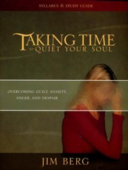 Taking Time to Quiet Your Soul (Study Guide)