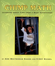 Chimp Math: Learning About Time From a Baby Chimpanzee   -     By: Ann Whitehead Nagda
