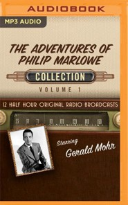 The Adventures of Philip Marlowe, Collection 1 - 12 Half-Hour Original Radio Broadcasts (OTR) - on MP3-CD
