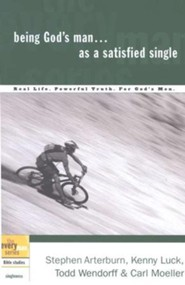 Being God's Man As a Satisfied Single - the Every Man Series, Bible Studies