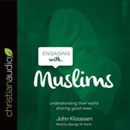 Engaging with Muslims - unabridged audio book on CD