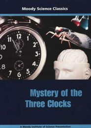 Moody Science Classics: Mystery of the Three Clocks, DVD