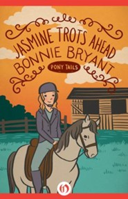 Jasmine Trots Ahead - eBook