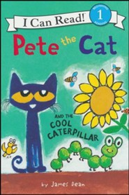Pete the Cat and the Cool Caterpillar, softcover