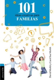 101 Ideas Creativas Para la Familia, 101 Creative Ideas For The Family  -     By: Mary Cox