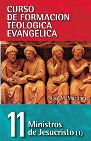 Epistolas de Pablo, Ministers of Jesus Christ Vol. I  -     By: Jose M. Martinez