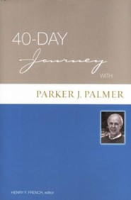 A 40-Day Journey with Parker Palmer
