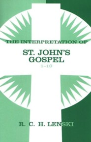 Interpretation of St. John's Gospel, Chapters 1-10, Vol 1