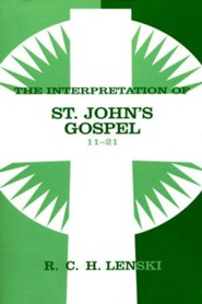 Interpretation of St. John's Gospel, Chapters 11-21, Vol 2