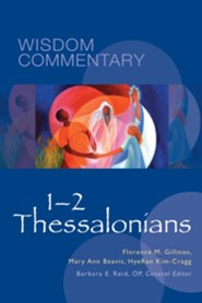 1-2 Thessalonians: Wisdom Commentary