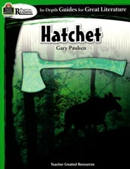 Hatchet: In Depth Guides for Great Literature