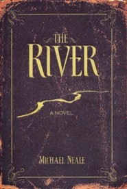 The River, A Novel