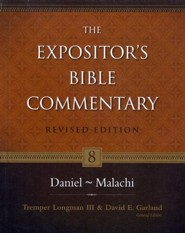 Daniel-Malachi, Revised: The Expositor's Bible Commentary