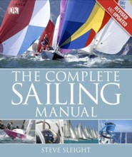 Complete Sailing Manual: 3rd edition  -