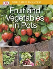 Fruit and Vegetables in Pots  -