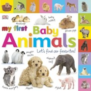 My First Baby Animals: Let's Find Our Favorites!  -