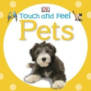 Touch and Feel: Pets  -