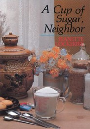 A Cup of Sugar, Neighbor - eBook