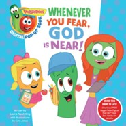 Whenever You Fear, God Is Near, VeggieTales ® Digital Pop-Up Book