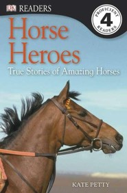 DK Reader Level 4: Horse Heroes  -     By: Kate Petty