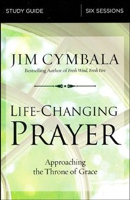 Life-Changing Prayer Study Guide