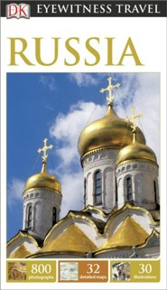 DK Eyewitness Travel Guide: Russia  -