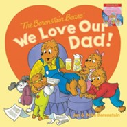 The Berenstain Bears' We Love Our Dad/We Love Our Mom, 2 Books in 1