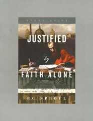 Justified by Faith Alone Study Guide