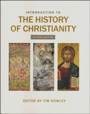 Introduction to the History of Christianity: Second Edition