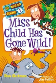 My Weirder School #1: Miss Child Has Gone Wild! - eBook
