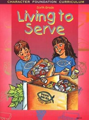 Living to Serve--Grade 6