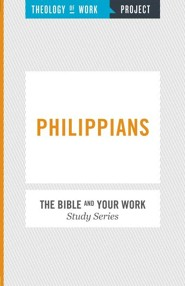 Theology of Work Project: Philippians