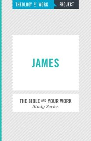 Theology of Work Project: James