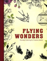 Flying Wonders: Portable Coloring for Creative Adults