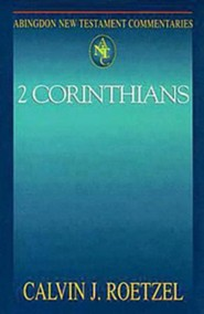 2 Corinthians: Abingdon New Testament Commentaries [ANTC]