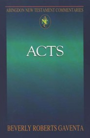 Acts: Abington New Testament Commentaries [ANTC]