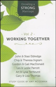Growing a Strong Marriage: Working Together, Participant Guide, Vol. 2