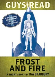 Guys Read: Frost and Fire: A Short Story from Guys Read: Other Worlds - eBook