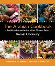 The Arabian Cookbook: Traditional Arab Cuisine with a Modern Twist  -     By: Ramzi Choueiry