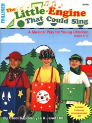 The Little Engine That Could Sing: A Musical Play for Young Children (Ages 4-7)